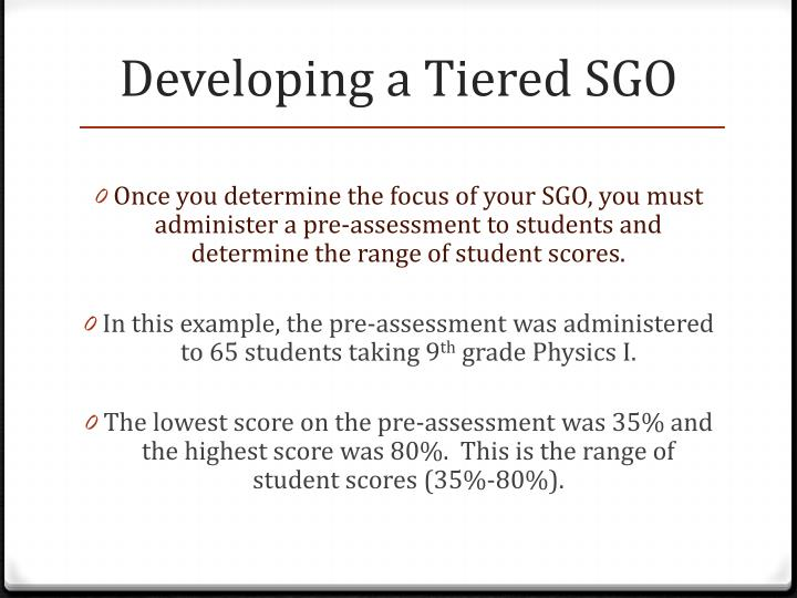 Developing a Tiered SGO