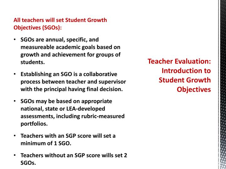 Teacher Evaluation:  Introduction to Student Growth Objectives