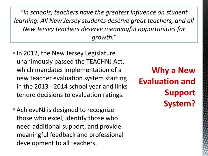 """""""In schools, teachers have the greatest influence on student learning. All New Jersey students deserve great teachers, and all New Jersey teachers deserve meaningful opportunities for growth."""""""