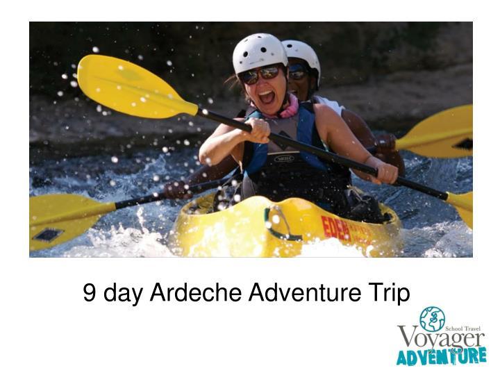 9 day Ardeche Adventure Trip