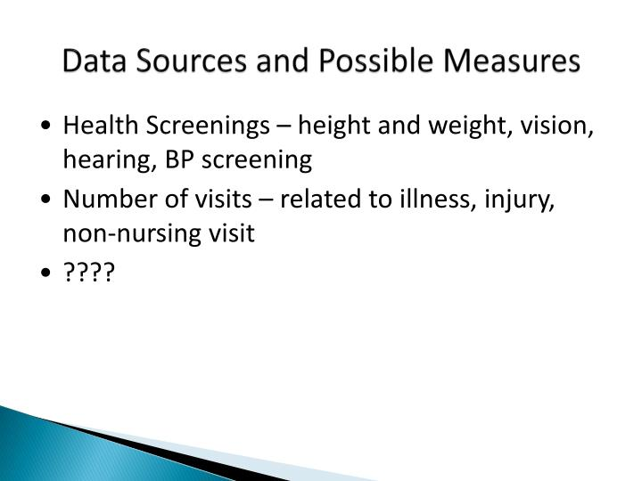 Data Sources and Possible Measures