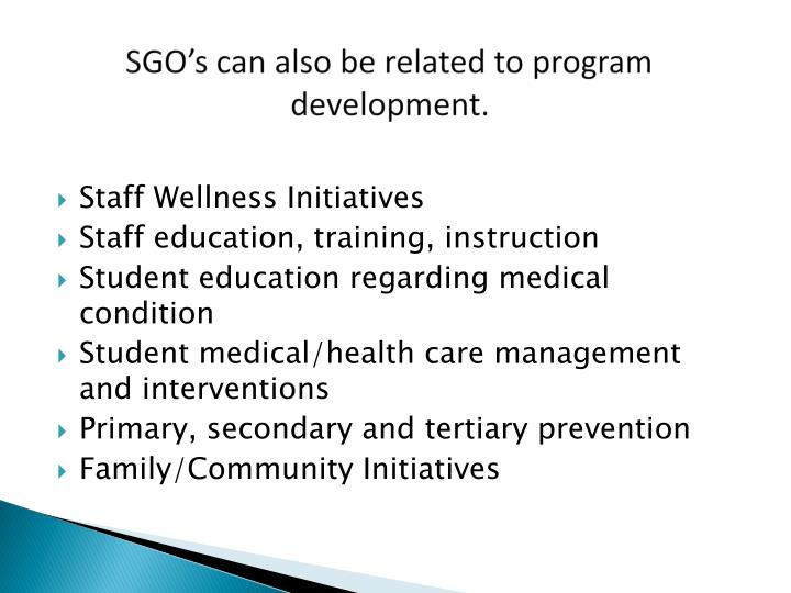 SGO's can also be related to program development.