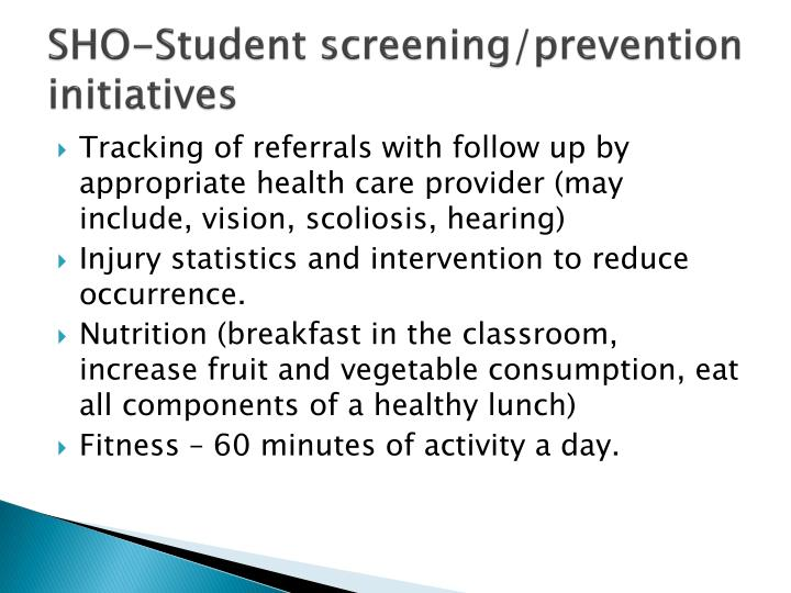 SHO-Student screening/prevention initiatives