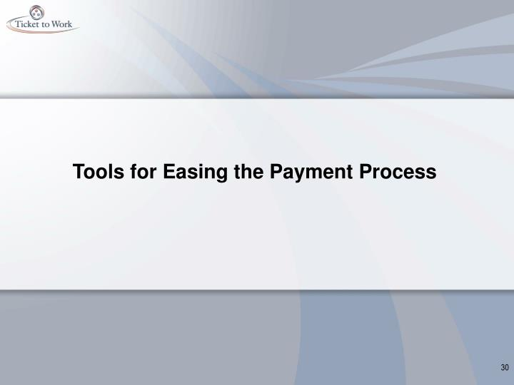 Tools for Easing the Payment Process