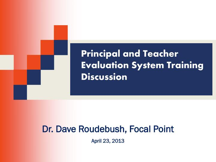 Principal and Teacher Evaluation System Training Discussion