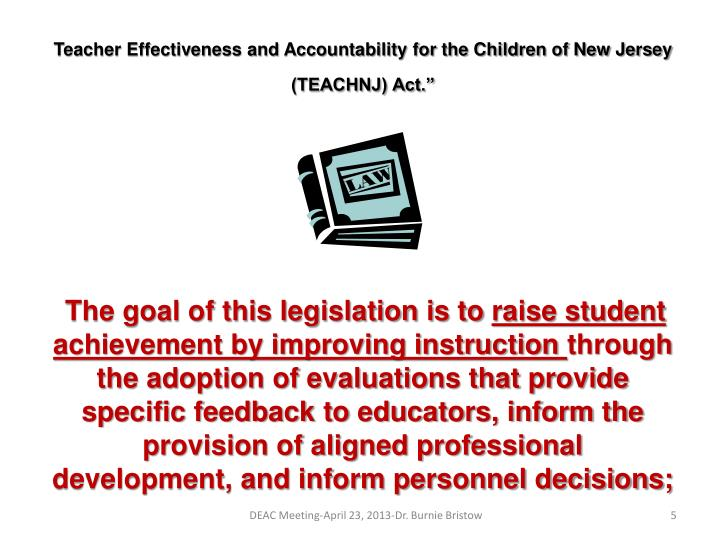Teacher Effectiveness and Accountability for the Children of New Jersey (TEACHNJ) Act.""