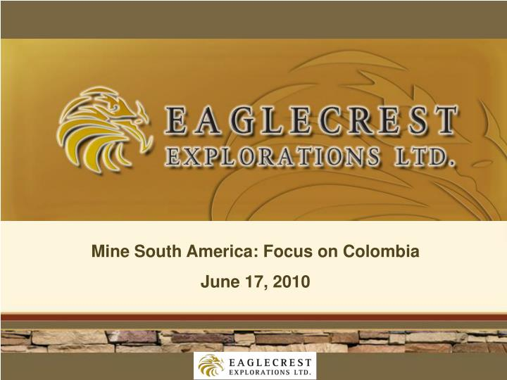 Mine South America: Focus on Colombia