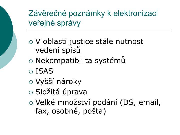 Závěrečné poznámky k elektronizaci veřejné správy