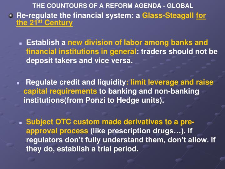 THE COUNTOURS OF A REFORM AGENDA - GLOBAL