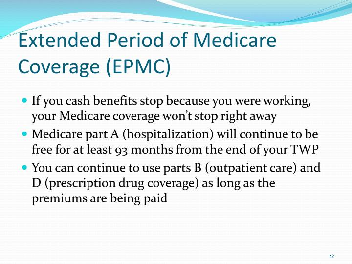 Extended Period of Medicare Coverage (EPMC)