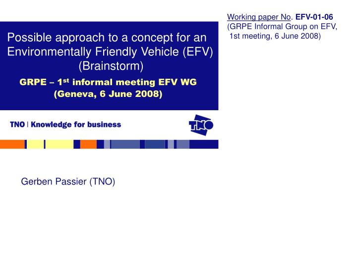 Possible approach to a concept for an environmentally friendly vehicle efv brainstorm