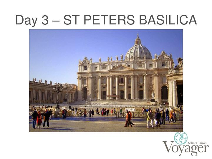 Day 3 – ST PETERS BASILICA