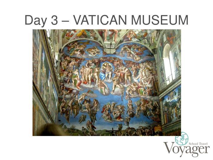Day 3 – VATICAN MUSEUM