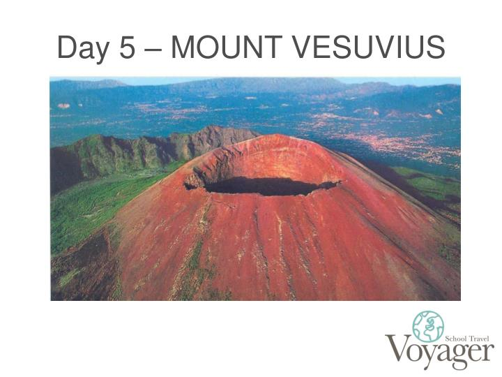 Day 5 – MOUNT VESUVIUS
