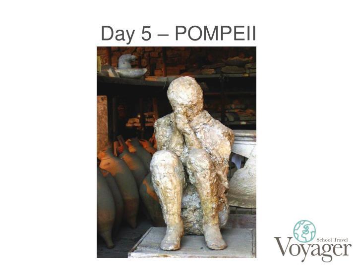 Day 5 – POMPEII