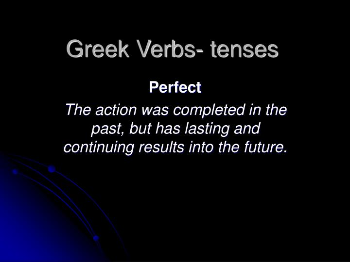 Greek Verbs- tenses
