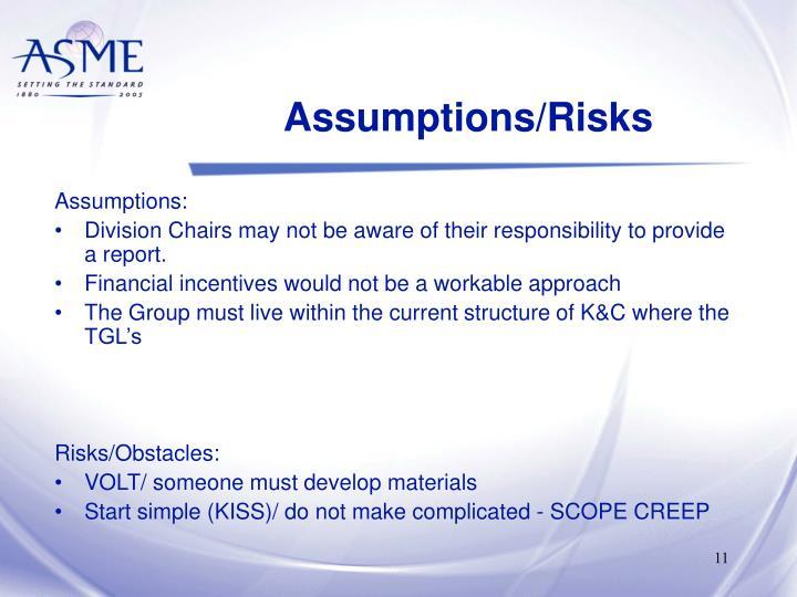 Assumptions/Risks