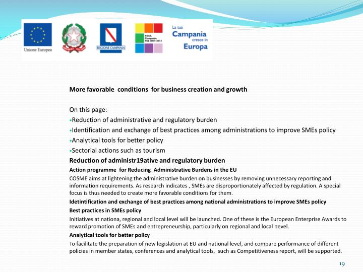 More favorable  conditions  for business creation and growth