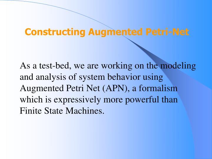 Constructing Augmented Petri-Net