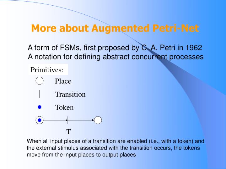More about Augmented Petri-Net