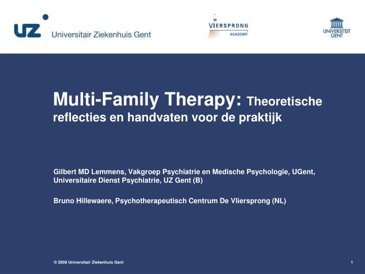 Multi-Family Therapy: