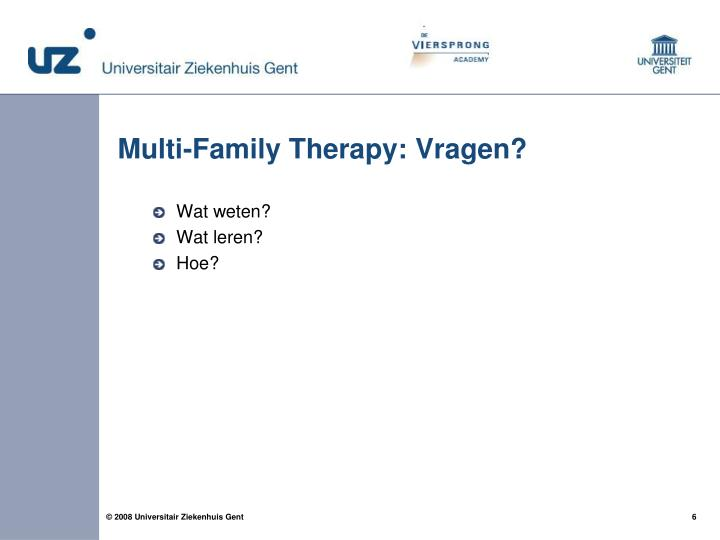 Multi-Family Therapy: Vragen?