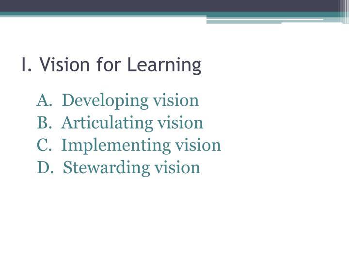 I. Vision for Learning