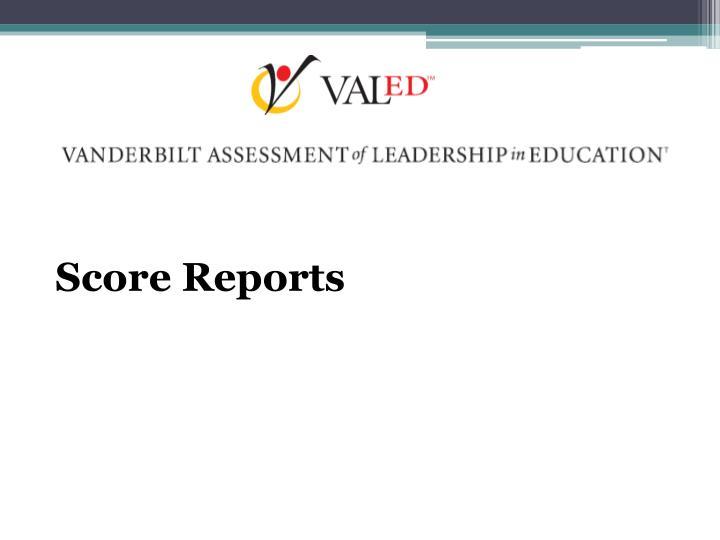 Score Reports