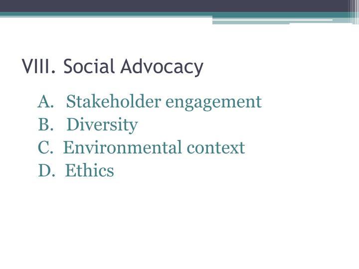 VIII. Social Advocacy