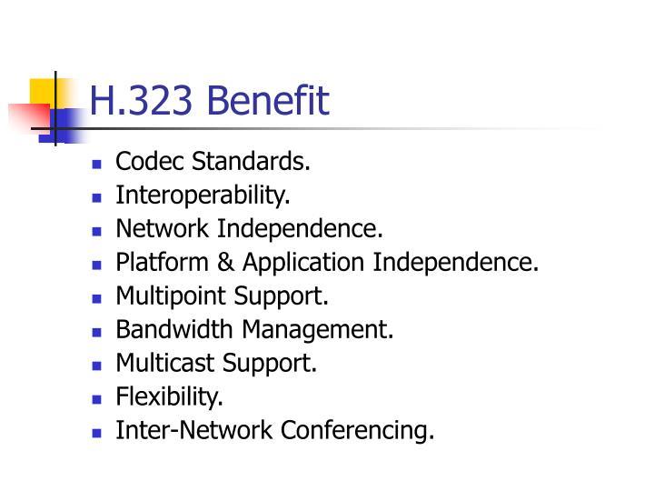 H.323 Benefit