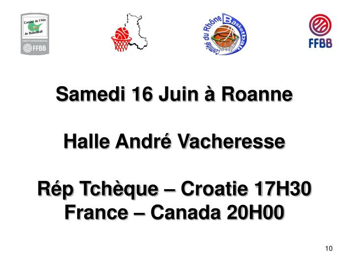 Samedi 16 Juin à Roanne