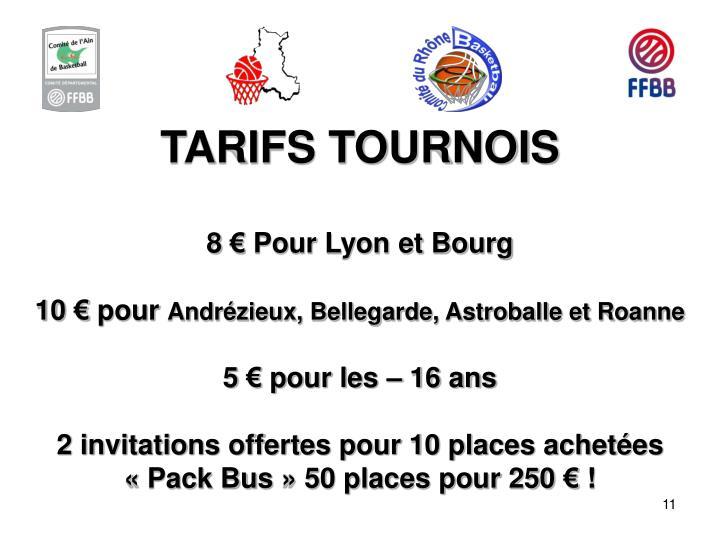 TARIFS TOURNOIS