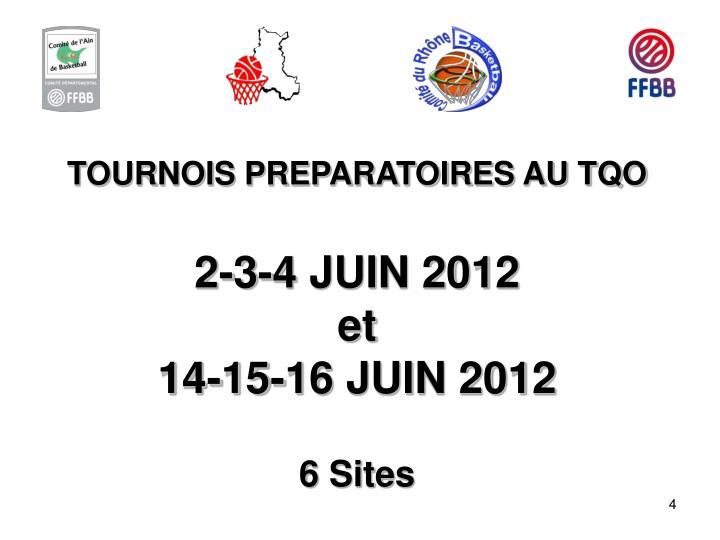 TOURNOIS PREPARATOIRES AU TQO