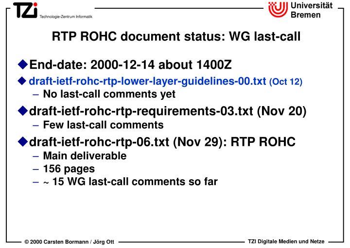 RTP ROHC document status: WG last-call