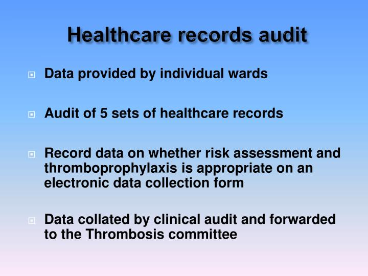 Healthcare records audit