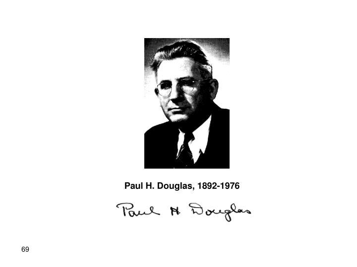 Paul H. Douglas, 1892-1976