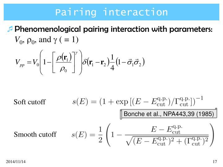 Pairing interaction