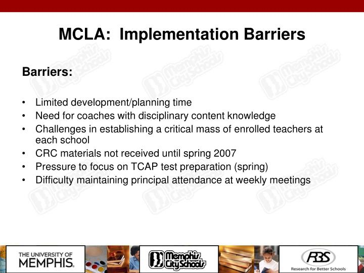 MCLA:  Implementation Barriers