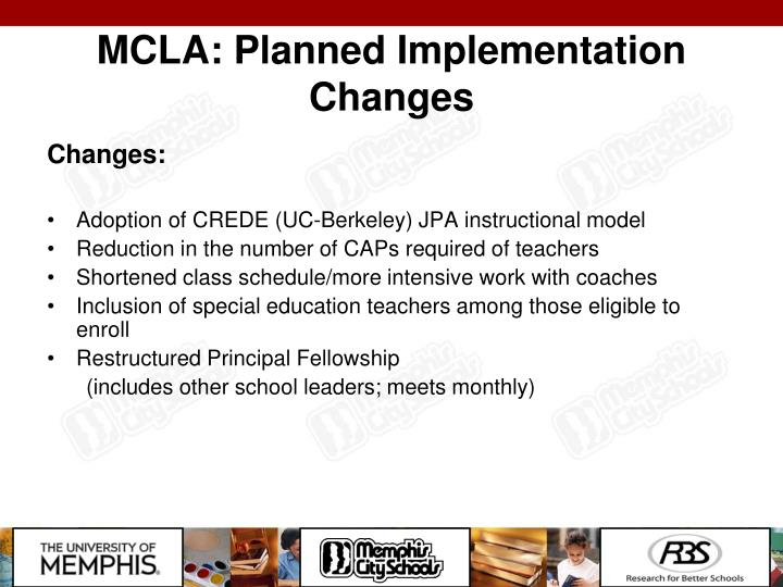 MCLA: Planned Implementation Changes