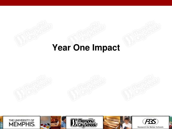 Year One Impact