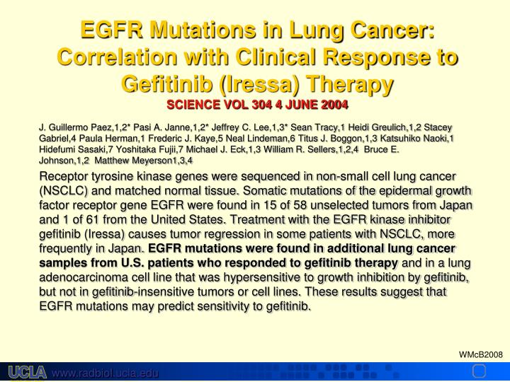 EGFR Mutations in Lung Cancer: Correlation with Clinical Response to Gefitinib (Iressa) Therapy