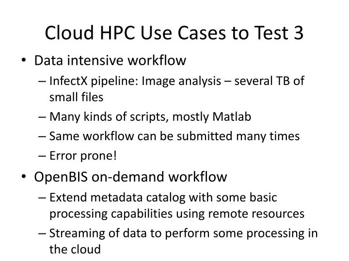 Cloud HPC Use Cases to Test 3