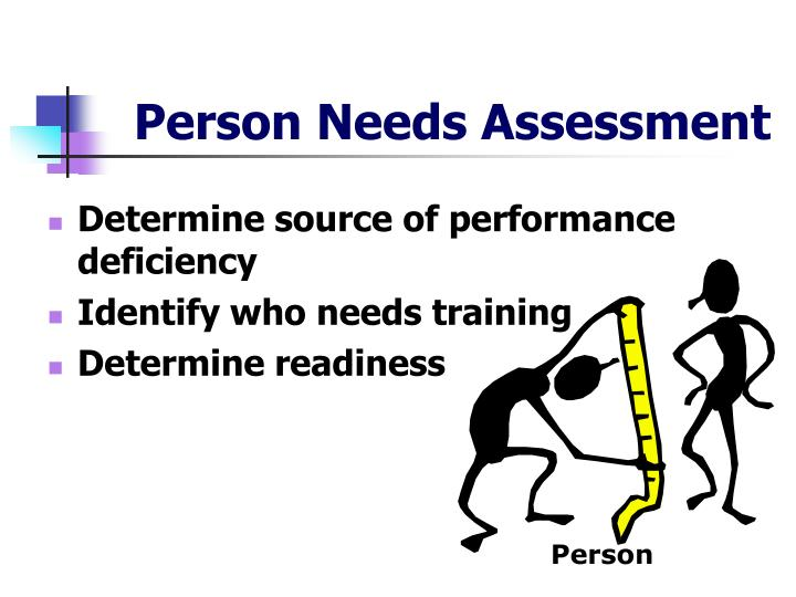 Person Needs Assessment