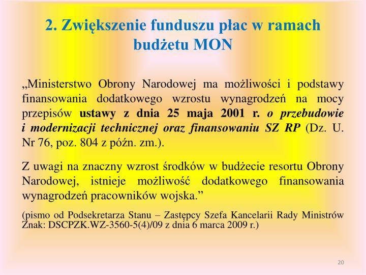 2. Zwiększenie funduszu płac w ramach budżetu MON