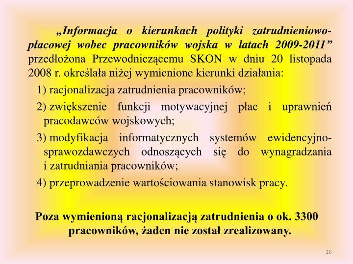 """""""Informacja o kierunkach polityki zatrudnieniowo-płacowej wobec pracowników wojska w latach 2009-2011"""""""