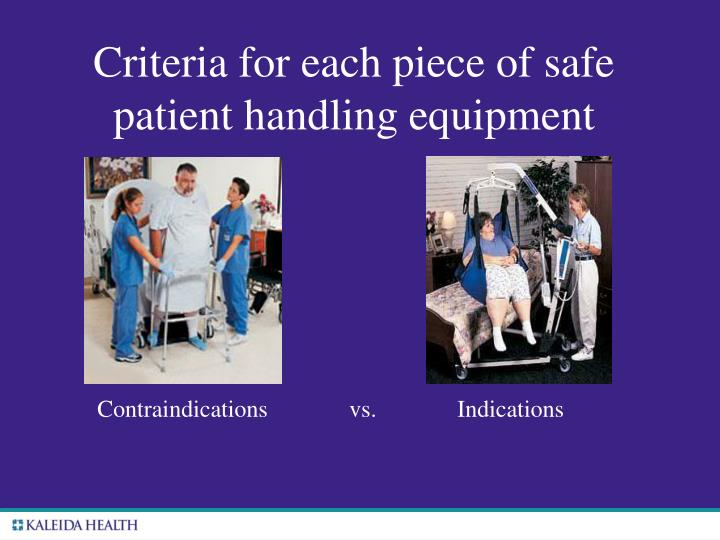 Criteria for each piece of safe patient handling equipment