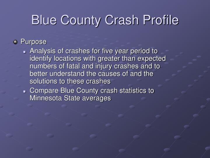 Blue County Crash Profile