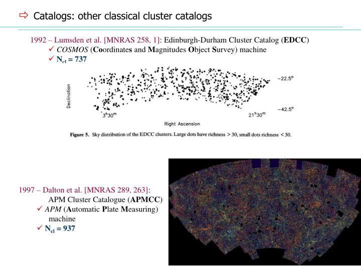 Catalogs: other classical cluster catalogs