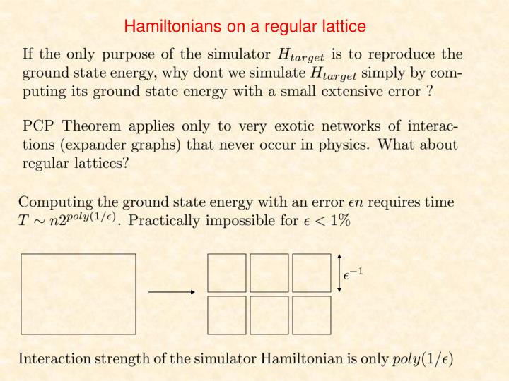 Hamiltonians on a regular lattice