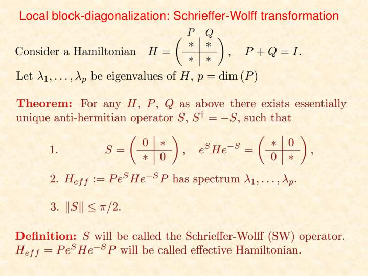 Local block-diagonalization: Schrieffer-Wolff transformation